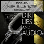 BORHIA - Hey Billy WTF (Front Cover)