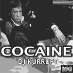 DJ KURRUPT - Cocaine (Front Cover)