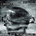 LOKODEPO - Die Neue Ankunft EP (Front Cover)
