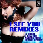 I See You (remixes)
