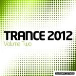 Trance 2012 Volume Two