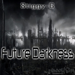 STIGGY G - Future Darkness (Front Cover)