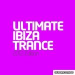 Ultimate Ibiza Trance 2012