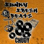 CHUDY - Funky Fresh Beats (Front Cover)
