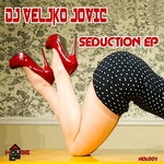 DJ VELJKO JOVIC - Seduction EP (Front Cover)