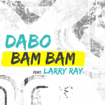 DABO feat LARRY RAY - Bam Bam (Front Cover)