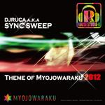 Theme Of Myojowaraku 2012