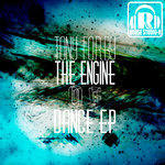 The Engine Of Dance EP