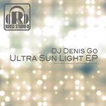 DJ DENIS GO - Ultra Sun Light EP (Front Cover)