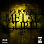 MR BOOGIE/MEGALODON/VODEX - Metal Guru EP (Front Cover)