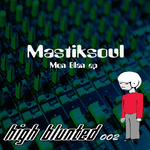MASTIKSOUL - Mon Blan EP (Front Cover)