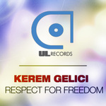 GELICI, Kerem - Respect For Freedom (Front Cover)