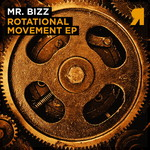 MR BIZZ - Rotational Movement EP (Front Cover)