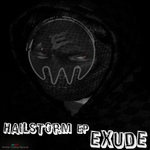 EXUDE - Hailstorm EP (Front Cover)