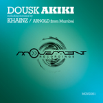 DOUSK - Akiki (incl Khainz & Arnold From Mumbai remixes) (Front Cover)