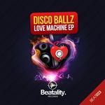Love Machine EP