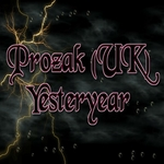 PROZAK UK - Yesteryear (Front Cover)