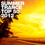 Summer Trance Top 50 2012