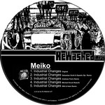 MEIKO - Industrial Changes (Front Cover)