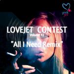 LOVEJET - All I Need (Lovejet Contest Volume 2) (Front Cover)