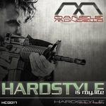 MONDELLO, Daniele - Hardstyle Is My Life (Front Cover)