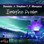 DOMINIC & STEPHAN F feat MORGANA - Imagine Dream (Front Cover)