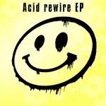 Acid Rewire
