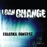 FALASKA CONTEST - I Can Change (Front Cover)