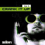 Crank It Up Vol 5