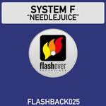 SYSTEM F - Needlejuice (Front Cover)