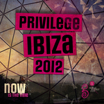 Privilege Ibiza 2012 (unmixed tracks)