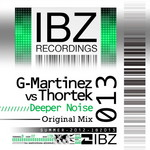 G MARTINEZ vs THORTEK - Deeper Noise EP (Front Cover)
