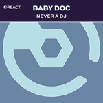 Never A DJ