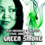 COZZOLINO, Alex/THE STEP feat ANDREA LOVE - Green Smoke (Front Cover)