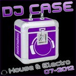 VARIOUS - DJ Case House & Electro: 07-2012 (Front Cover)