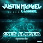 MICHAEL, Justin feat AJ FROM SAINT MOTEL - Eyes Closed (Front Cover)