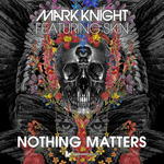 MARK KNIGHT feat SKIN - Nothing Matters EP (Front Cover)