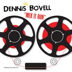 BOVELL, Dennis - Mek It Run (Front Cover)