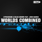 LYPOCODIUM/HELEN BROWN feat JOHN HARRIS - Worlds Combined (Front Cover)