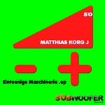 KORG J, Matthias - Eintoenige Maschinerie (Front Cover)