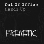 OUT OF OFFICE - Hands Up (Front Cover)