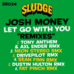 MONEY, Josh - Let Go With You (Remixes) (Front Cover)