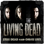 ZEDS DEAD/OMAR LINX - The Living Dead EP (Front Cover)
