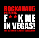 VARIOUS - F**k Me In Vegas (Front Cover)
