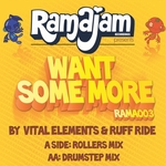 VITAL ELEMENTS/RUFFRIDE - Want Some More (Front Cover)