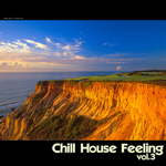 VARIOUS - Chill House Feeling Vol 3 (Front Cover)