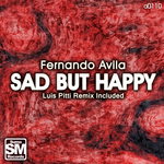 AVILA, Fernando - Sad But Happy (Front Cover)