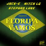 JACK E/MITCH LJ/STEPHAN LUKE - Floripa Vamos EP (Front Cover)