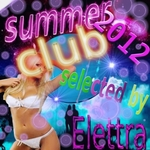 ELETTRA/VARIOUS - Summer Club 2012 (selected by Elettra) (Front Cover)
