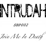 INTRUDAH - Join Me In Death (Front Cover)